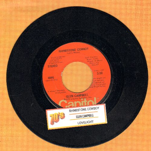 Campbell, Glen - Rhinestone Cowboy/Lovelight (with juke box label) - VG7/ - 45 rpm Records