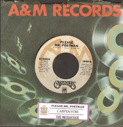 Carpenters - Please Mr. Postman/This Masquarade (with A&M company sleeve and juke box label) - NM9/ - 45 rpm Records