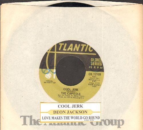 Capitols - Cool Jerk/Love Makes The World Go Round (by Deon Jackson on flip-side)(re-issue with juke box label and Atlantic company sleeve)) - NM9/ - 45 rpm Records
