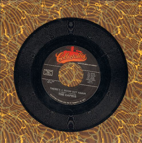 Capris - There's A Moon Out Tonight/Morse Code Of Love (re-issue of vintage Doo-Wop recordings) - EX8/ - 45 rpm Records