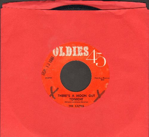 Capris - There's A Moon Out Tonight/Indian Girl (early re-issue)(wol) - EX8/ - 45 rpm Records