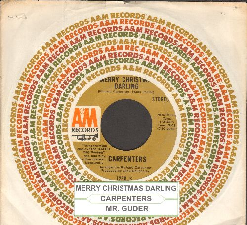 Carpenters - Merry Christmas Darling/Mr. Guder (with juke box label and company sleeve) - EX8/ - 45 rpm Records