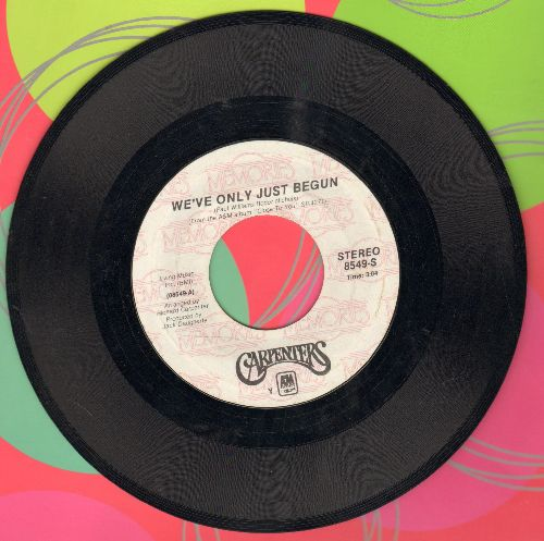 Carpenters - We've Only Just Begun/For All We Know (authentic-looking double-hit re-isue) - EX8/ - 45 rpm Records