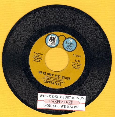 Carpenters - We've Only Just Begun/For All We Know (authentic-looking double-hit re-issue with juke box label) - EX8/ - 45 rpm Records