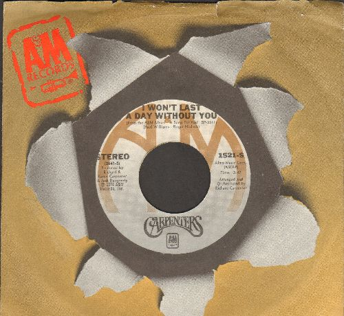Carpenters - I Won't Last A Day Without You/One Love (with A&M company sleeve) - NM9/ - 45 rpm Records