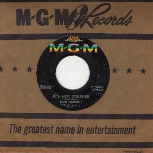 Carroll, Toni - I Wanna Be Loved/It's Not Forever (with MGM company sleeve) - EX8/ - 45 rpm Records