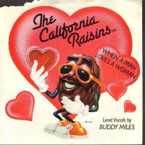 California Raisins - When A Man Loves A Woman/Sweet, Delicious, Marvelous (with picture sleeve) - M10/EX8 - 45 rpm Records