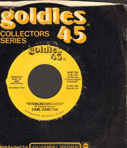 Carlton, Carl - Everlasting Love/Smokin' Room (re-issue) - NM9/ - 45 rpm Records