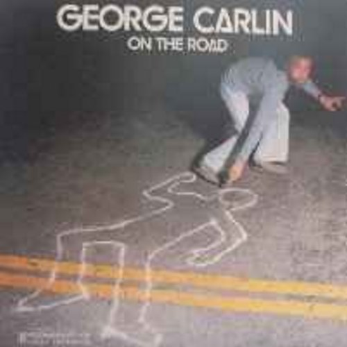 Carlin, George - On The Road: America's master of twisting the English Language gives more insightful thoughts about everyday life. Hilarious! (Risque humor) - NM9/NM9 - LP Records