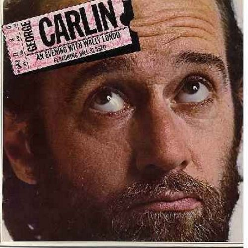 Carlin, George - An Evening With Wally Londo: This whitie's crazy! (vinyl LP record) - EX8/VG6 - LP Records