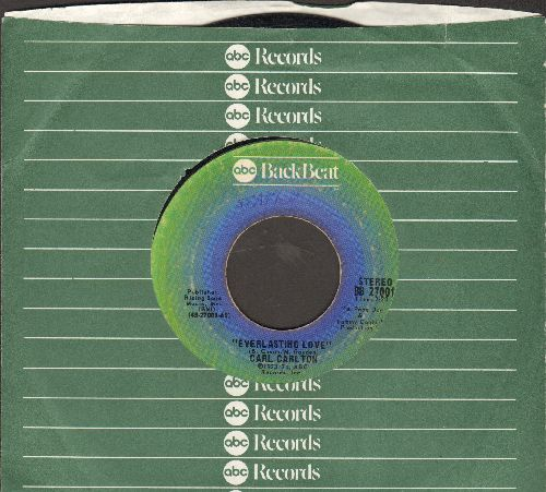 Carlton, Carl - Everlansting Love/I Wanna Be Your Main Sqeeze (early re-issue with ABC company sleeve) - EX8/ - 45 rpm Records