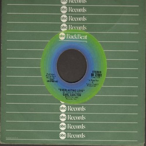 Carlton, Carl - Everlasting Love/I Wanna Be Your Main Sqeeze (early re-issue with ABC company sleeve) - EX8/ - 45 rpm Records