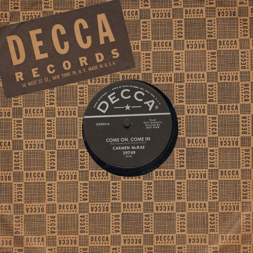McRae, Carmen - Come On, Come In/The Next Time It Happens (10 inch 78 rpm record with Decca company sleeve) - EX8/ - 78 rpm