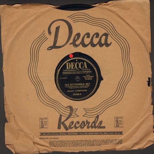 Carmichael, Hoagie - Ole Buttermilk Sky/Talking Is A Woman (10 inch 78rpm record) - VG7/ - 78 rpm