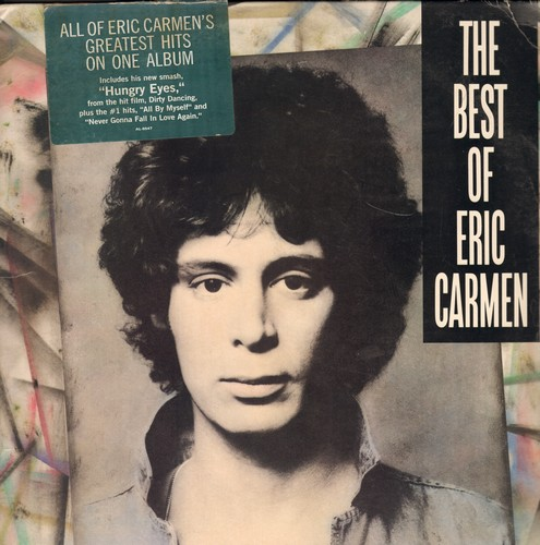 Carmen, Eric - Best Of: Hey Deanie, All By Myself, Hungry Eyes, That's Rock'n'Roll, Never Gonna Fall In Love Again (Vinyl STEREO LP record) - NM9/EX8 - LP Records