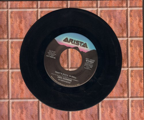 Carmen, Eric - That's Rock 'N Roll/Make Me Lose Control - VG7/ - 45 rpm Records