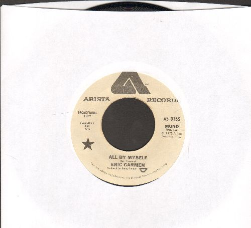 Carmen, Eric - All By Myself (double-A-sided DJ advance pressing) - EX8/ - 45 rpm Records
