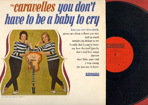 Caravelles - You Don't Have To Be A Baby To Cry: Have You Ever Been Loney, Gonna Get Along Without You Now, Tonight You Belong To Me, Half As Much, I Really Don't Want To Know (Vinyl MONO LP record) - EX8/EX8 - LP Records