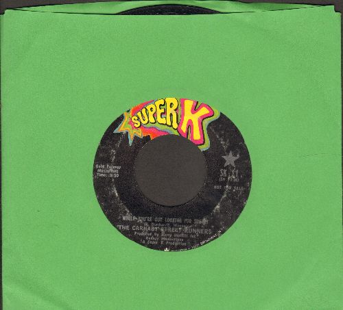 Carnaby Street Runners - While You're Out Looking For Sugar!/Makin' LoveIn A Treehouse (Higher Higher) - EX8/ - 45 rpm Records