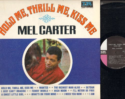 Carter, Mel - Hold Me, Thrill Me, Kiss Me: Wanred, High Noon, I'll Never Be Free, A Sweet Little Girl, Detour (Vinyl MONO LP record) - NM9/EX8 - LP Records