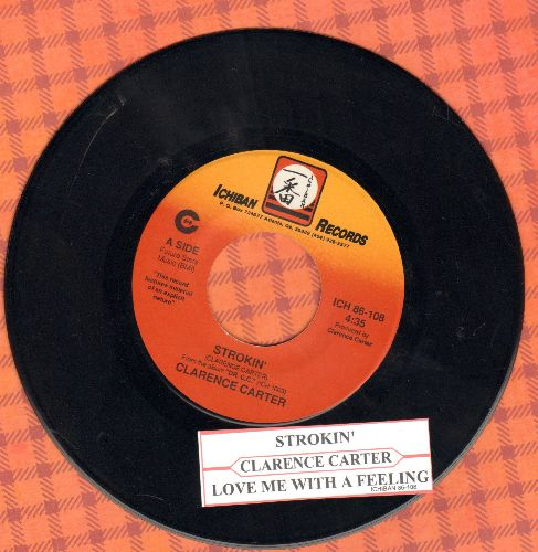 Carter, Clarence - Strokin' (PARTY FAVORITE!)/Love Me With A Feeling (with juke box label) - NM9/ - 45 rpm Records