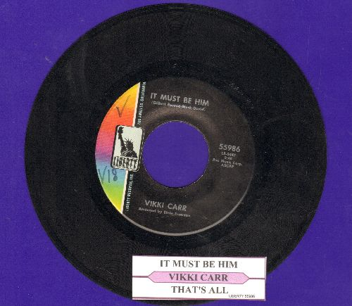 Carr, Vikki - It Must Be Him/That's All (with juke box label) - VG7/ - 45 rpm Records