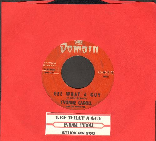 Caroll, Yvonne & The Roulettes - Gee What A Guy/Stuck On You (FANTASTIC 60s Girl Sound, RARE 1963 first pressing with juke box label) - VG7/ - 45 rpm Records