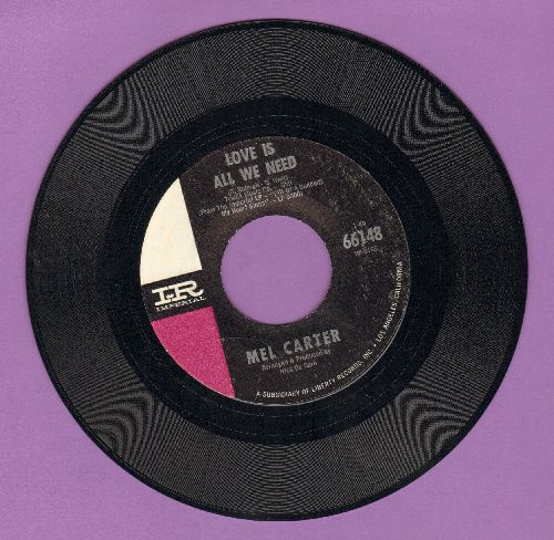 Carter, Mel - Love Is All We Need/I Wish I Didn't Love You So  - EX8/ - 45 rpm Records