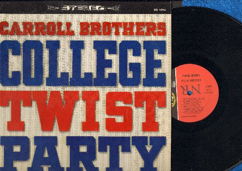 Carroll Brothers - College Twist Party: Bo Didley, Johnny B. Goode, What's I Say, Frathouse Twist, Rockin' Robin (Vinyl STEREO LP record, wol) - NM9/EX8 - LP Records