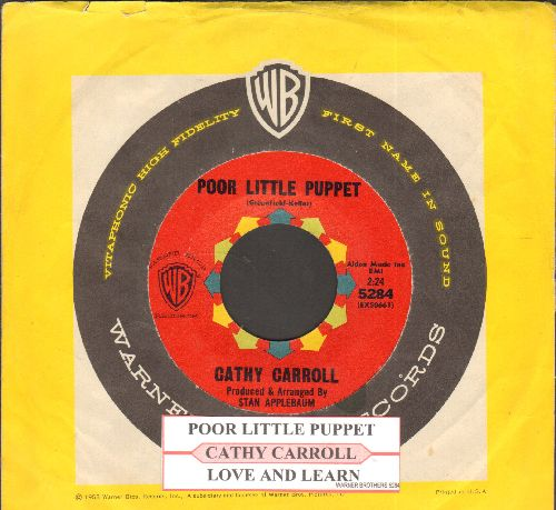 Carroll, Cathy - Poor Little Puppet/Love And Learn (FANTASTIC Girl-Sound Two-Sider! - with juke box label and vintage Warner Brothers company sleeve) - NM9/ - 45 rpm Records
