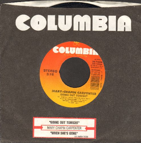 Chapin-Carpenter, Mary - Going Out Tonight/When She's Gone (with Columbia company sleeve and juke box label) - NM9/ - 45 rpm Records