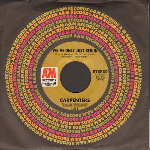 Carpenters - We've Only Just Begun/All Of My Life (with A&M company sleeve) - NM9/ - 45 rpm Records