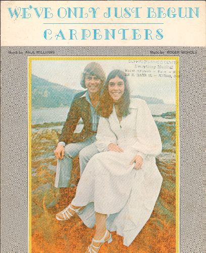 Carpenters - We've Only Just Begun - SHEET MUSIC for the Carpenters Hit, NICE cover portrait of the duo! - EX8/ - Sheet Music