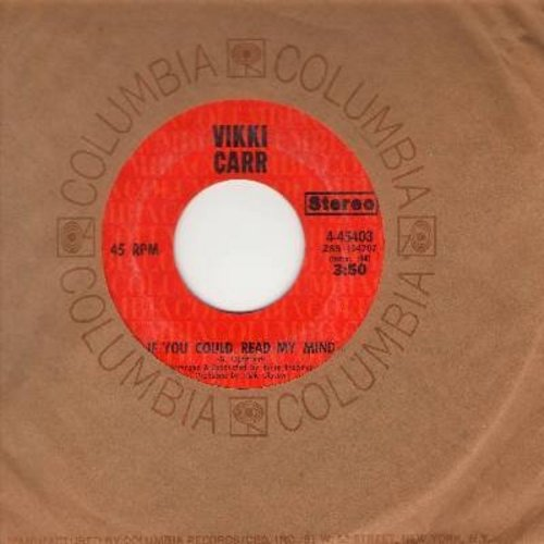 Carr, Vikki - If You Could Read My Mind/Six Weeks Every Summer (with Columbia company sleeve) - M10/ - 45 rpm Records