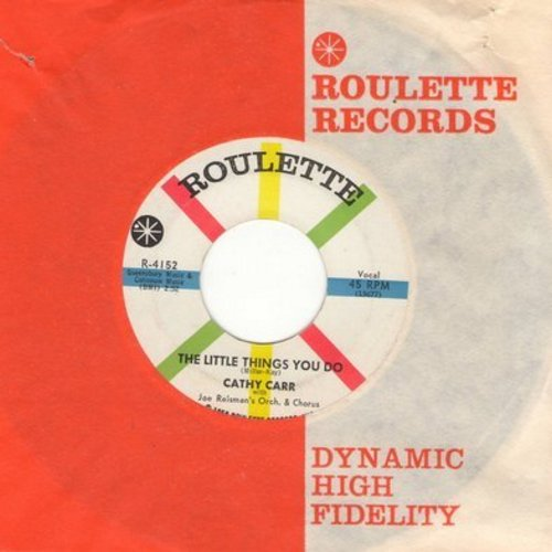 Carr, Cathy - The Little Things You Do/I'm Gonna Change Him (with vintage Roulette company sleeve) - EX8/ - 45 rpm Records