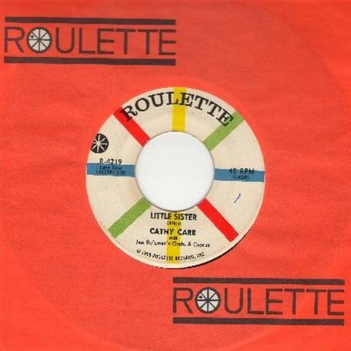 Carr, Cathy - Little Sister/Dark River (with vintage Roulette company sleeve) - NM9/ - 45 rpm Records