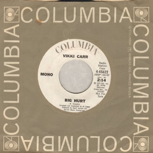 Carr, Vikki - Big Hurt (double-A-sided DJ advance pressing with MONO and STEREO version) - EX8/ - 45 rpm Records