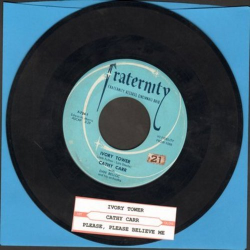Carr, Cathy - Ivory Tower/Please, Please Belive Me (with juke box label) - EX8/ - 45 rpm Records