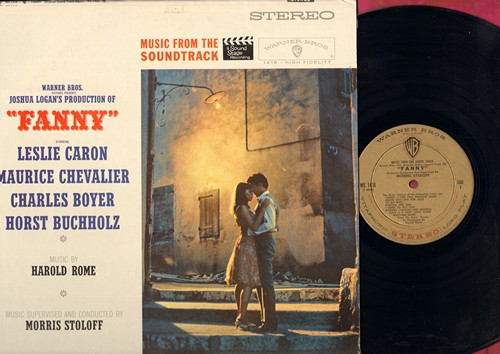 Fanny - Fanny - Music from the Soundtrack, Maurice Chevalier, Charles Boyer and Horst Buchholz. Music by Harold Rome, conducted by Morris Stoloff (Vinyl STEREO LP recorde) - NM9/EX8 - LP Records