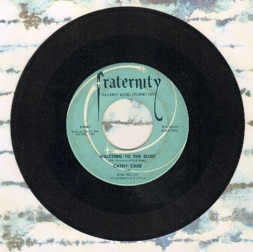 Carr, Cathy - Waltzing To The Blues/Oh Baby - EX8/ - 45 rpm Records