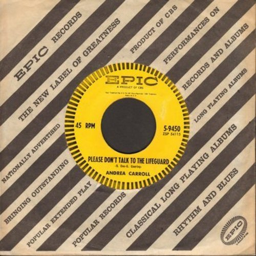Carroll, Andrea - Please Don't Talk To The Lifeguard/Room Of Memories (with vintage Epic company sleeve) - EX8/ - 45 rpm Records