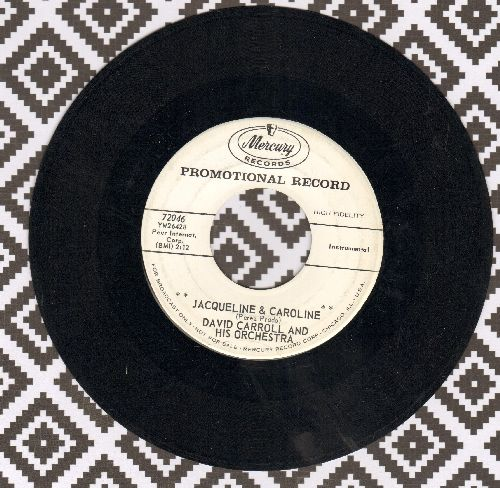 Carroll, David & His Orchestra - Jaqueline & Caroline/Little Pixie (DJ advance pressing) - NM9/ - 45 rpm Records