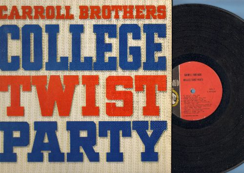 Carroll Brothers - College Twist Party: Bo Didley, Johnny B. Goode, What's I Say, Frathouse Twist, Rockin' Robin (Vinyl MONO LP record) - VG7/EX8 - LP Records