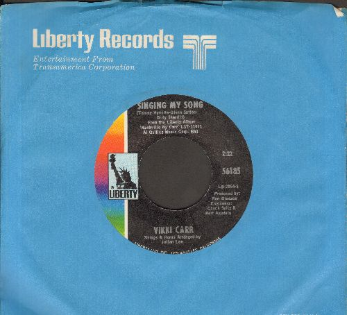 Carr, Vikki - Singing My Song/Make It Rain (with Liberty company sleeve) - NM9/ - 45 rpm Records