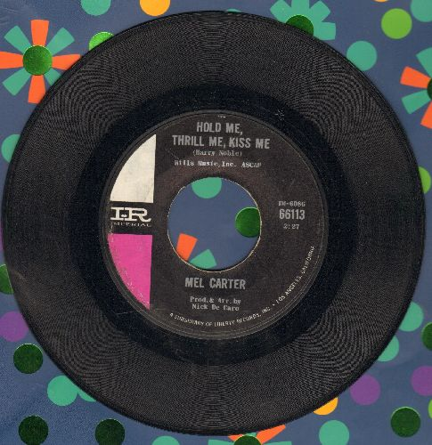 Carter, Mel - Hold Me, Thrill Me, Kiss Me/A Sweet Little Girl  - EX8/ - 45 rpm Records
