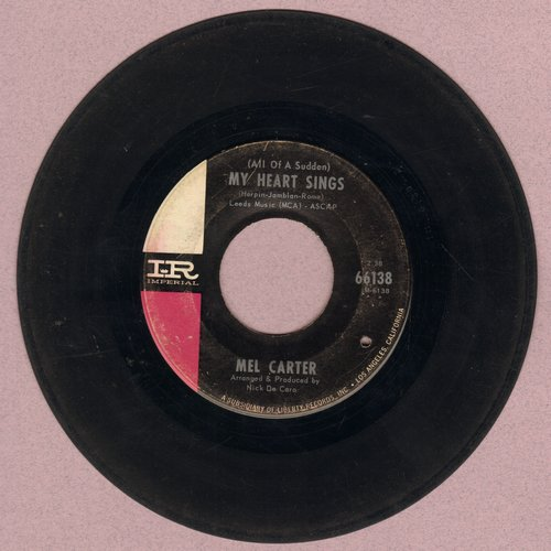 Carter, Mel - (All Of A Sudden) My Heart Sings/When I Hold The Hand Of The One I Love (bb) - VG7/ - 45 rpm Records