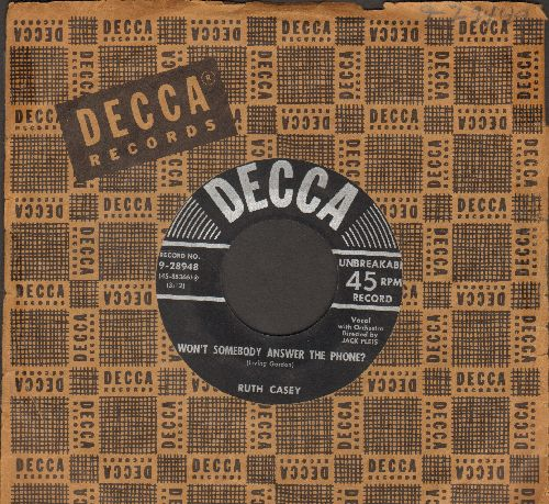 Casey, Ruth - Won't Somebody Answer The Phone?/Hold Me (with vintage Decca company sleeve) - VG7/ - 45 rpm Records