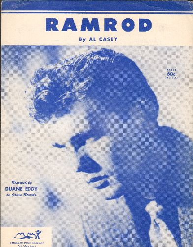 Eddy, Duane - Ramrod - SHEET MUSIC for the Duane Eddy Surf-Guitar Hit - NICE cover shot of Duane Eddy! - EX8/ - Sheet Music