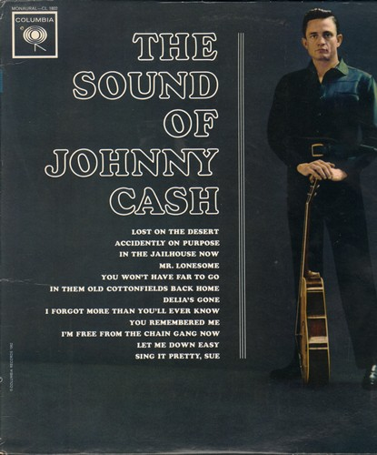 Cash, Johnny - The Sound Of Johnny Cash: Lost On The Desert, Mr. Lonesome, Delia's Gone, Let Me Down Easy (vinyl MONO LP record) - VG7/VG7 - LP Records