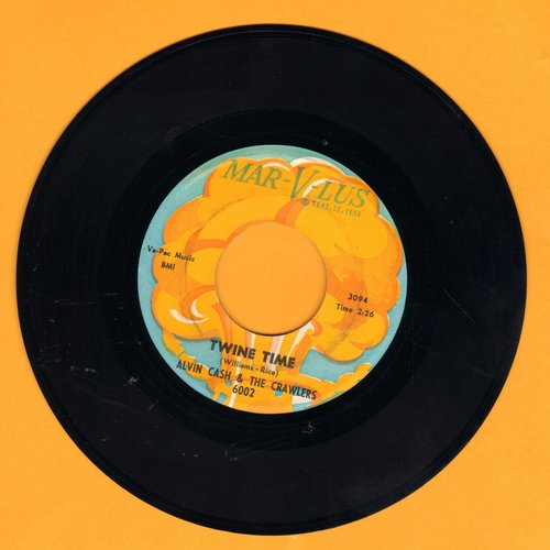 Cash, Alvin & The Crawlers - Twine Time/The Bump  - EX8/ - 45 rpm Records